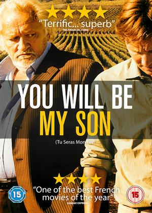 Rent You Will Be My Son (aka Tu seras mon fils) Online DVD Rental