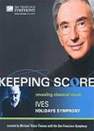 Rent Keeping Score: Charles Ives: Holidays Symphony Online DVD Rental