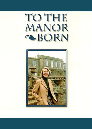 Rent To the Manor Born Series Online DVD & Blu-ray Rental