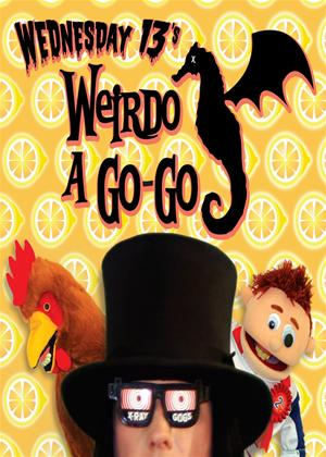 Rent Wednesday 13: Weirdo a Go-Go Online DVD Rental