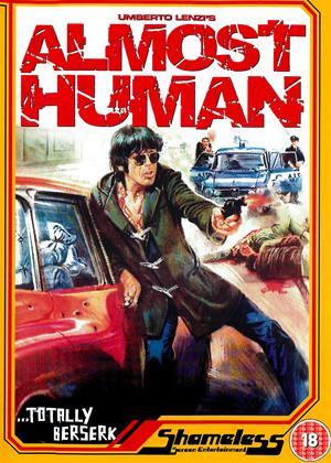 Rent Almost Human (aka Milano Odia - La Polizia Non Può Sparare) Online DVD & Blu-ray Rental