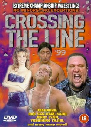 Rent ECW: Crossing the Line '99 Online DVD Rental