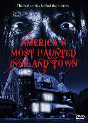 Rent America's Most Haunted Inns and Towns Online DVD Rental
