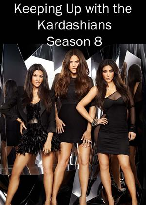 Rent Keeping Up with the Kardashians: Series 8 Online DVD & Blu-ray Rental