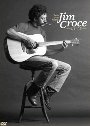 Rent Jim Croce: Have You Heard Jim Croce Live? Online DVD Rental