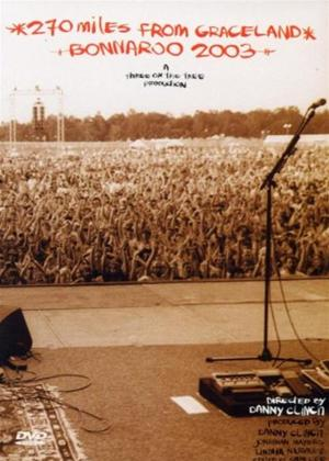 Rent 270 Miles from Graceland: Bonnaroo Music Festival 2003 Online DVD Rental