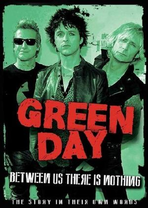 Rent Green Day: Between Us There Is Nothing Online DVD Rental