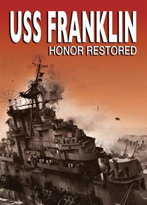 Rent USS Franklin: Honor Restored Online DVD Rental