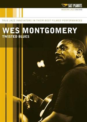 Rent Wes Montgomery: Twisted Blues Online DVD Rental