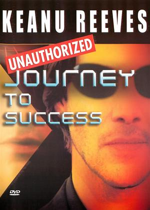 Rent Keanu Reeves: Journey to Success Online DVD Rental