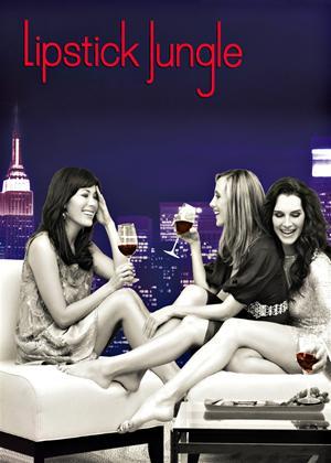 Rent Lipstick Jungle Online DVD & Blu-ray Rental