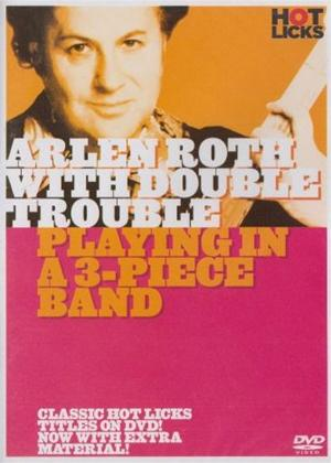 Rent Arlen Roth: Double Trouble Playing in a Three Piece Band Online DVD Rental