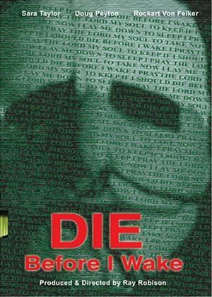 Rent Die Before I Wake Online DVD Rental
