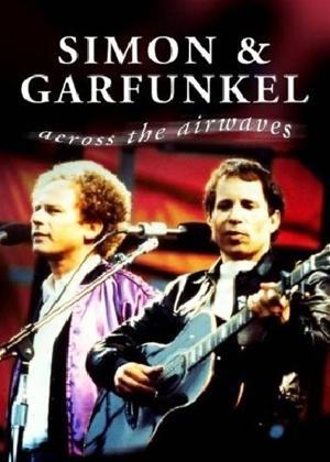 Rent Simon and Garfunkel: Across the Airwaves Online DVD & Blu-ray Rental