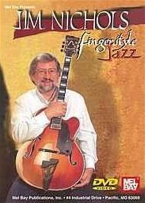 Rent Jim Nichols : Fingerstyle Jazz Online DVD Rental