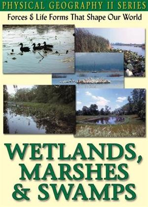 Rent Physical Geography II: Wetlands, Marshes and Swamps Online DVD Rental