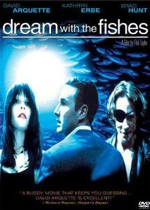 Rent Dream with the Fishes Online DVD Rental