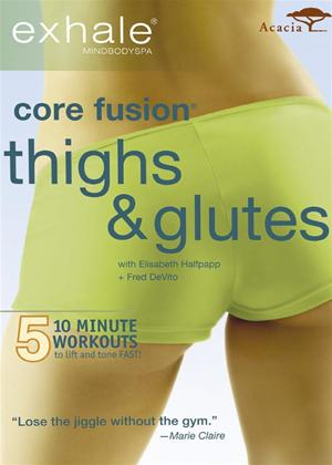 Rent Exhale: Core Fusion Thighs and Glutes Online DVD Rental