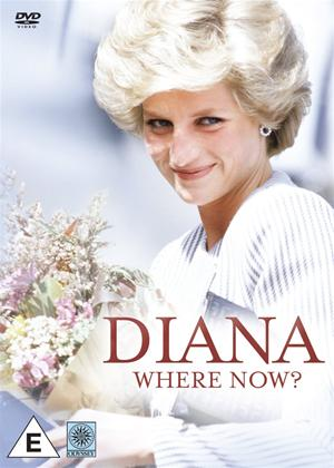 Rent Diana: Where Now? Online DVD Rental