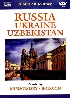 Rent A Musical Journey: Russia, Ukraine and Uzbekistan Online DVD Rental