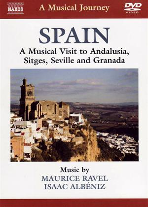 Rent A Musical Journey: Spain: A Musical Visit to Andalusia, Sitges, Seville and Granada Online DVD Rental