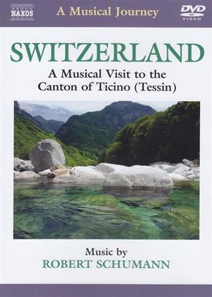 Rent A Musical Journey: Switzerland: A Musical Visit to the Canton... Online DVD Rental
