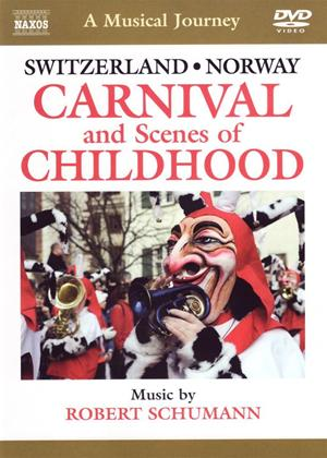 Rent A Musical Journey: Switzerland/Norway: Carnival and Scenes of Childhood Online DVD Rental