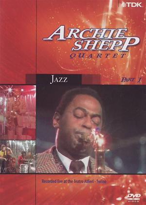 Rent Archie Shepp: The Archie Shepp Quartet: Part 1 Online DVD Rental