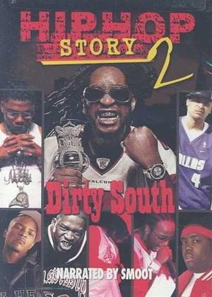 Rent Hip Hop Story 2: Dirty South Online DVD Rental