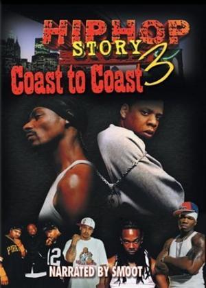 Rent Hip Hop Story 3: Coast to Coast Online DVD Rental