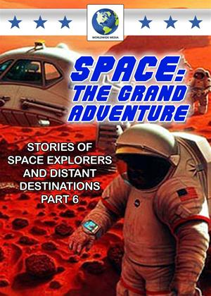 Rent Space: The Grand Adventure: Part 6 Online DVD Rental