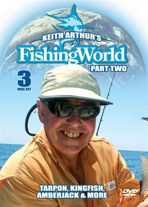 Rent Keith Arthur's Fishing World: Tarpon, Kingfish and Amberjack: Part 2 Online DVD Rental