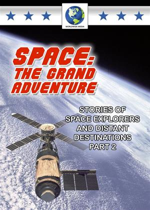 Rent Space: The Grand Adventure: Part 2 Online DVD Rental
