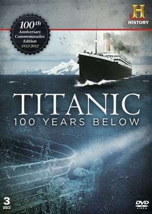 Rent Titanic: 100 Years Below Online DVD Rental