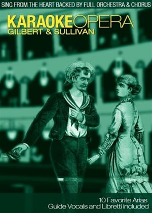 Rent Karaoke Opera: Gilbert and Sullivan Online DVD Rental