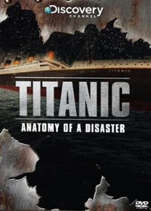 Rent Titanic: Anatomy of a Disaster Online DVD Rental