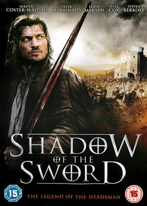Rent Shadow of the Sword (aka The Headsman) Online DVD Rental