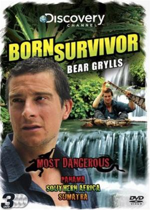 Rent Bear Grylls: Born Survivor: Most Dangerous Online DVD Rental