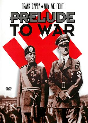 Rent Frank Capra's Why We Fight!: Prelude to War Online DVD Rental
