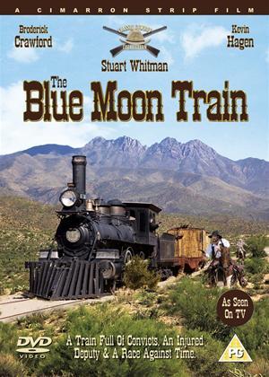 Rent Cimarron Strip: The Blue Moon Train Online DVD Rental