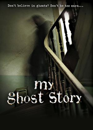 Rent My Ghost Story (aka My Ghost Story: Caught on Camera) Online DVD & Blu-ray Rental