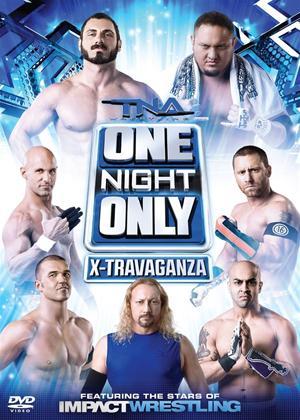 Rent TNA Wrestling: One Night Only: X-travaganza Online DVD Rental