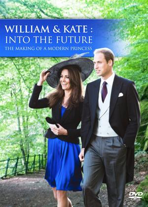 Rent William and Kate: Into the Future Online DVD Rental