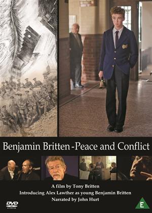 Rent Benjamin Britten: Peace and Conflict Online DVD Rental