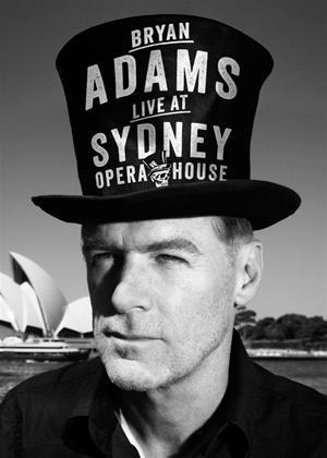 Rent Bryan Adams: Live at Sydney Opera House Online DVD Rental