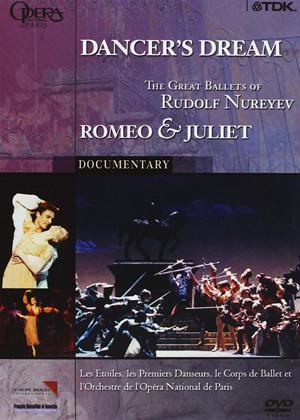 Rent Dancer's Dream: The Great Ballets of Rudolf Nureyev: Romeo and Juliet Online DVD Rental