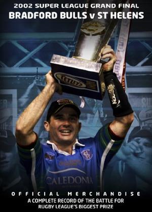 Rent Super League Grand Final: 2002: St Helens 19 Bradford Bulls 18 Online DVD Rental