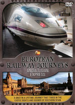 Rent European Railway Journeys: Andalusian Express Online DVD Rental