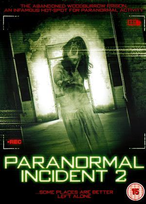Rent Paranormal Incident 2 (aka 616: Paranormal Incident) Online DVD Rental