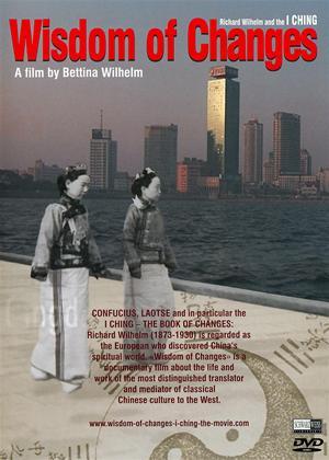 Rent Wisdom of Changes: Richard Wilhelm and the I Ching (aka Wandlungen - Richard Wilhelm und das I Ging) Online DVD Rental